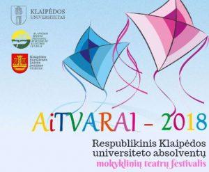 """Respublikinis KU absolventų mokyklinių teatrų festivalis """"Aitvarai-2018"""""""